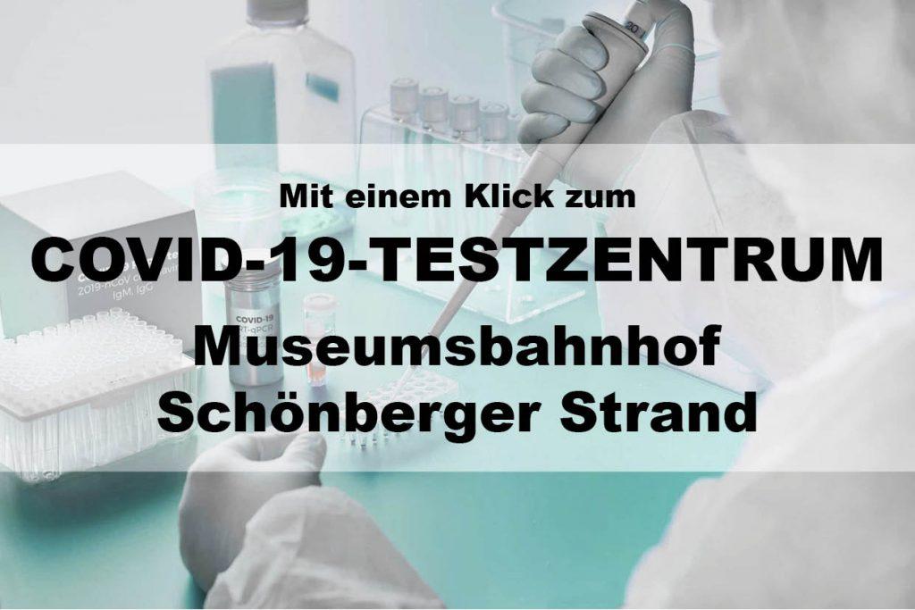Covid-Testzentrum Museumsbahnhof Schönberger Strand
